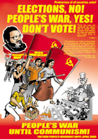 Elections, No! People's War, Yes! Don't Vote!